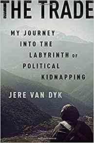 "Jere Van Dyk, ""The Trade"""