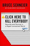 """Book Review: """"Click Here To Kill Everybody"""""""