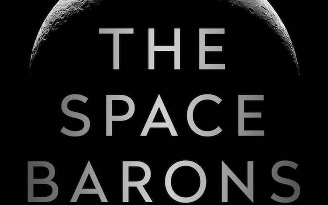 """Book Review: """"The Space Barons"""""""