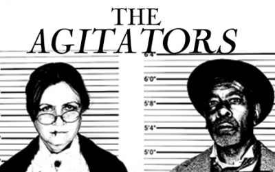 "Theater Review: ""The Agitators"""