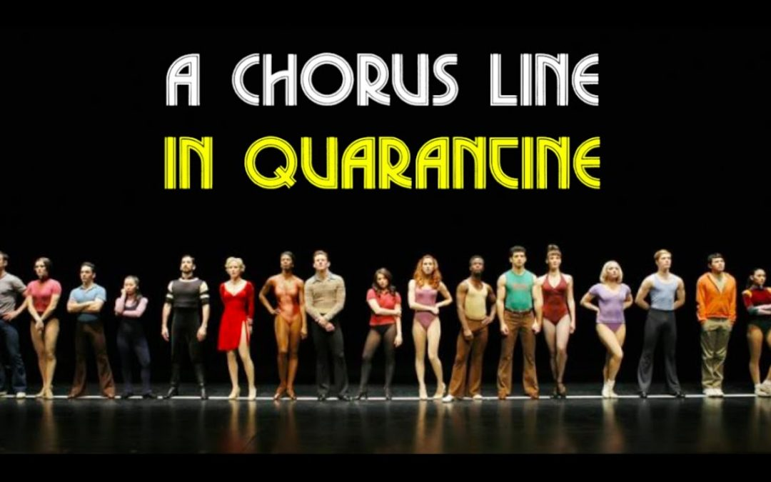 POTD: A Chorus Line In Quarantine