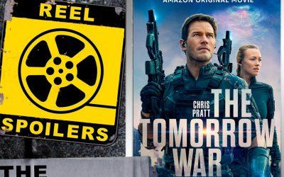 "Reel Spoilers: ""The Tomorrow War"""