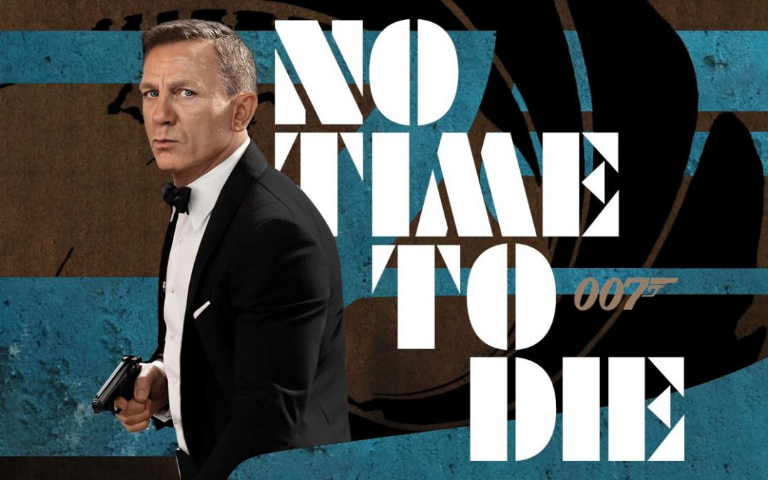 """Movie Review: """"No Time To Die"""""""